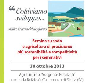 """30 Ottobre 2013, """"Coltiviamo sviluppo, Sicilia, la terra del futuro"""""""