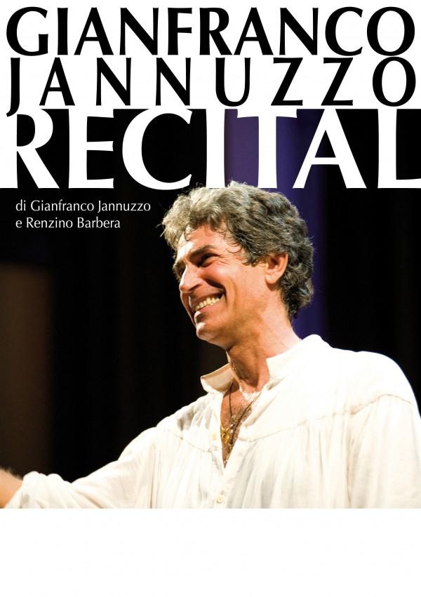 """Sabato 11 """"Recital"""" di Gianfranco Jannuzzo"""