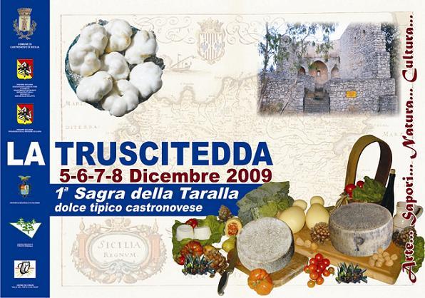 La Truscitedda a Castronovo, Arte, Sapori, Natura e Cultura. 5-8 Dicembre 2009